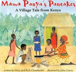 MAMA PANYA'S PANCAKES by MARY CHAMBERLIN // A darling story of hospitality and community set in Africa.