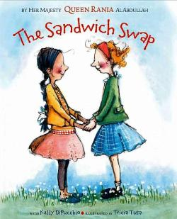 THE SANDWICH SWAP by QUEEN RANIA OF JORDAN // When cultures clash in the cafeteria between two best friends, one white American, one Jordanian American, they must problem solve to find middle ground.